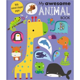 My Awesome Animal Book Board book
