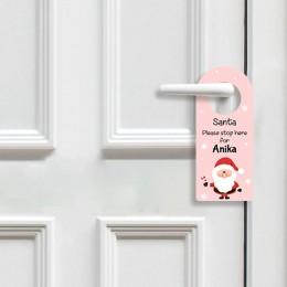 Santa Stop Here Door Hanger - Pink